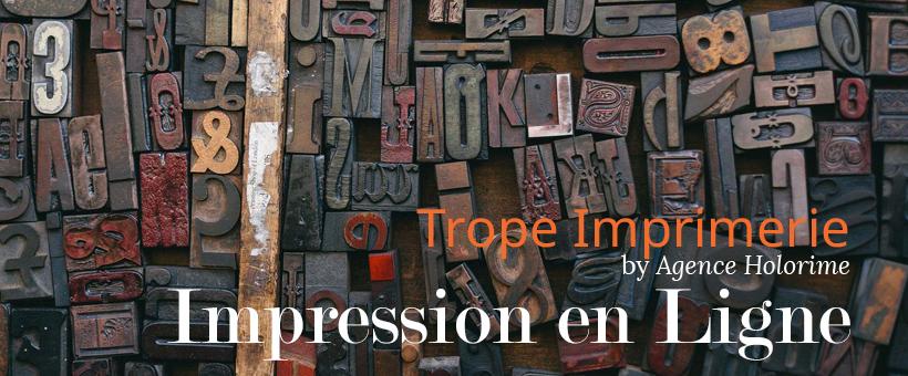 Trope-Imprimerie.com, nouvelle imprimerie en ligne